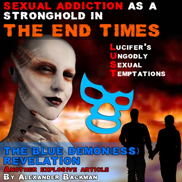 SEXUAL ADDICTION AS A STRONGHOLD IN THE END TIMES