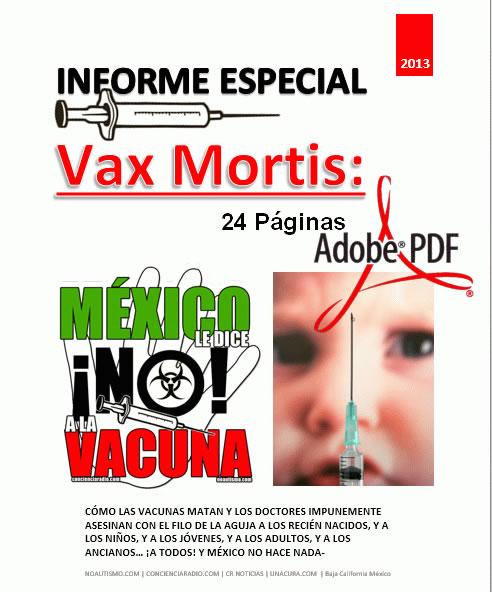 VAX MORTIS INFORME ESPECIAL 2013