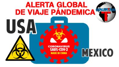 Photo of ALERTA DE VIAJE POR PANDEMIA DE CORONAVIRUS DE CHINA